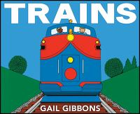 Cover image for Trains / Gail Gibbons.