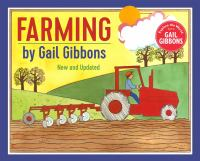 Cover image for Farming / by Gail Gibbons.