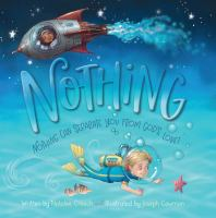 Cover image for Nothing : nothing can separate you from God's love! / written by Natalee Creech and illustrated by Joseph Cowman.