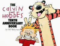 Cover image for The Calvin and Hobbes tenth anniversary book / by Bill Watterson.