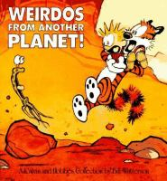 Cover image for Weirdos from another planet! : a Calvin and Hobbes collection / by Bill Watterson.