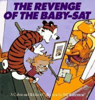 Cover image for The revenge of the baby-sat : a Calvin and Hobbes collection / by Bill Watterson.