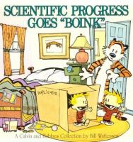 """Cover image for Scientific progress goes """"boink"""" : a Calvin and Hobbes collection / by Bill Watterson."""