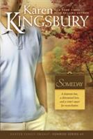 Cover image for Someday / Karen Kingsbury.
