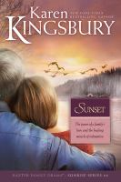 Cover image for Sunset / Karen Kingsbury.