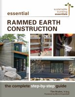 Cover image for Essential rammed earth construction : the complete step-by-step guide / Tim Krahn.