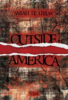 Cover image for Outside, America / Sarah de Leeuw.