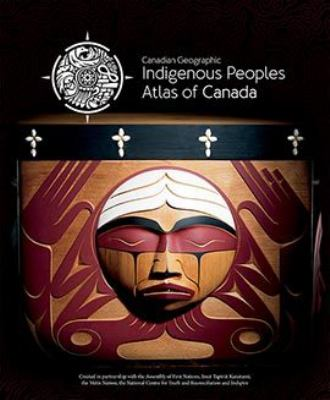 Cover image for Indigenous peoples atlas of Canada.