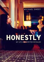 Cover image for Honestly : my life and Stryper revealed / by Michael Sweet, with Dave Rose and Doug Van Pelt.