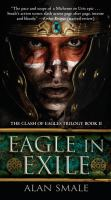 Cover image for Eagle in exile / Alan Smale.