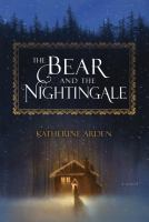Cover image for The bear and the nightingale : a novel / Katherine Arden.