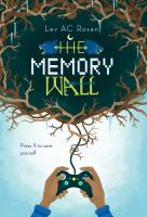Cover image for The memory wall / Lev AC Rosen.