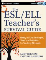 Cover image for The ESL/ELL teacher's survival guide : ready-to-use strategies, tools, and activities for teaching English language learners of all levels / Larry Ferlazzo, Katie Hull-Sypnieski.