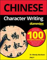 Cover image for Chinese character writing for dummies / by Wendy Abraham and Jing Li.
