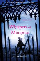 Cover image for Whispers at moonrise / C. C. Hunter.