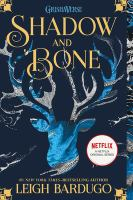 Cover image for Shadow and bone / Leigh Bardugo.