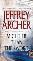 Cover image for Mightier than the sword / Jeffrey Archer.