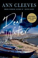 Cover image for Dead water : a Shetland mystery / Ann Cleeves.