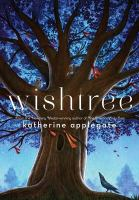 Cover image for Wishtree / Katherine Applegate ; illustrated by Charles Santoso.