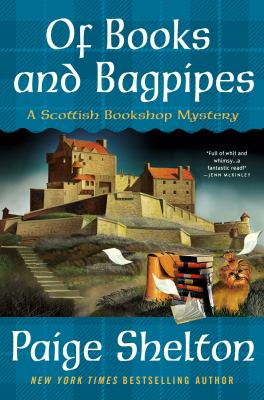 Cover image for Of books and bagpipes : a Scottish bookshop mystery / Paige Shelton.