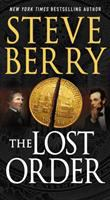 Cover image for The lost order  / Steve Berry.