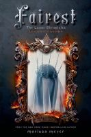 Cover image for Fairest : Levana's story / written by Marissa Meyer.