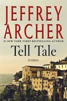 Cover image for Tell tale : stories / Jeffrey Archer.