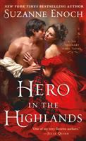 Cover image for Hero in the highlands / Suzanne Enoch.