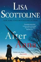 Cover image for After Anna / Lisa Scottoline.