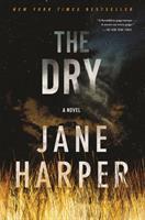 Cover image for The dry : a novel / Jane Harper.