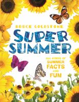 Cover image for Super summer : all kinds of summer facts and fun / Bruce Goldstone.