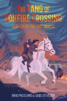 Cover image for The fang of Bonfire Crossing / Brad McLelland & Louis Sylvester.