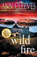 Cover image for Wild fire / Ann Cleeves.