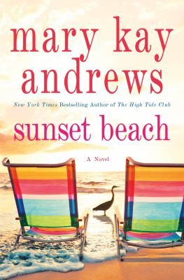 Cover image for Sunset Beach / Mary Kay Andrews.