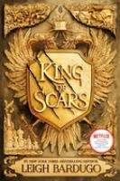 Cover image for King of scars / Leigh Bardugo.