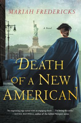 Cover image for Death of a new American / Mariah Fredericks.