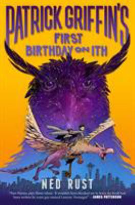 Cover image for Patrick Griffin's first birthday on Ith / Ned Rust ; illustrations by Jake Parker.