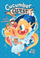 Cover image for Cucumber quest. 2, The ripple kingdom / Gigi D.G.