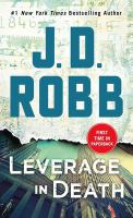 Cover image for Leverage in death / J.D. Robb.