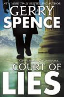 Cover image for Court of lies / Gerry Spence.