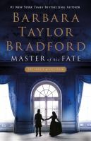 Cover image for Master of his fate / Barbara Taylor Bradford.