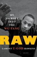 """Cover image for Raw : my journey into the Wu-Tang / Lamont """"U-God"""" Hawkins."""