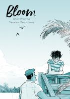 Cover image for Bloom / written by Kevin Panetta ; artwork by Savanna Ganucheau.