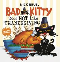 Cover image for Bad Kitty Does Not Like Thanksgiving