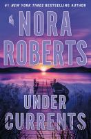 Cover image for Under currents / Nora Roberts.