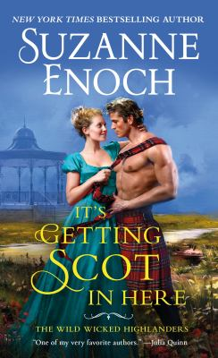 Cover image for It's getting Scot in here / Suzanne Enoch.