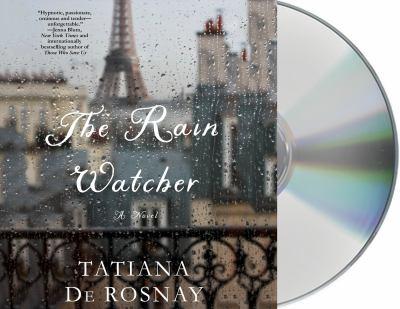 Cover image for The rain watcher [compact disc] : a novel / Tatiana de Rosnay.