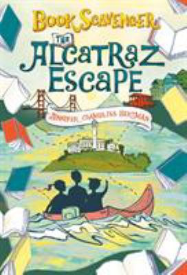 Cover image for The Alcatraz escape / Jennifer Chambliss Bertman ; with illustrations by Sarah Watts.