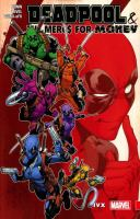Cover image for Deadpool & the Mercs for money. Vol. 2, Ivx / Cullen Bunn, writer ; Iban Coello, artist.