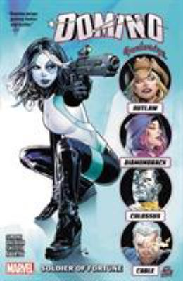 """Cover image for Domino. Vol. 2, Soldier of fortune / Gail Simone, Fabian Nicieza, Dennis """"Hopeless"""" Hallum [and 1 other], writers ; David Baldeón, Michael Shelfer, Victor Ibañez [and 3 others], artists ; David Baldeón, Michael Shelfter, Alberto Alburquerque [and 1 other], pencilers ; Jesus Aburtov, Guru-eFX, Carlos Lopez [and 1 other], color artists ; Roberto Poggi, Victor Olazaba, Ed Tadeo [and 1 other], inkers ; VC's Clayton Cowles, letterer."""